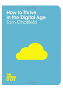 cover of How To Thrive In A Digital Age